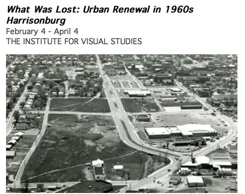 JMU Exhibit | What Was Lost: Urban Renewal in 1960s Harrisonburg