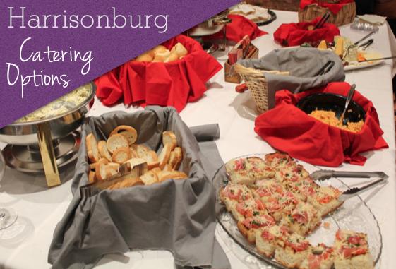 Catering Options in Harrisonburg, VA