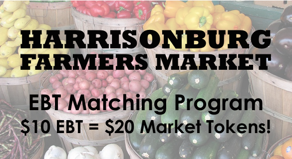 Harrisonburg Farmers Market now offering EBT Matching Program
