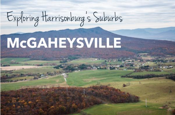 Exploring Harrisonburg's Suburbs: McGaheysville, Virginia | Harrisonblog