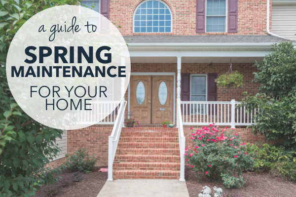 Spring Home Maintenance Guide | Harrisonblog