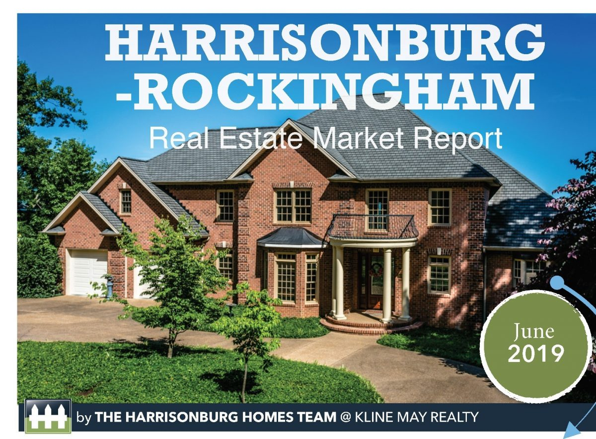June Market Report | Harrisonburg Homes Team